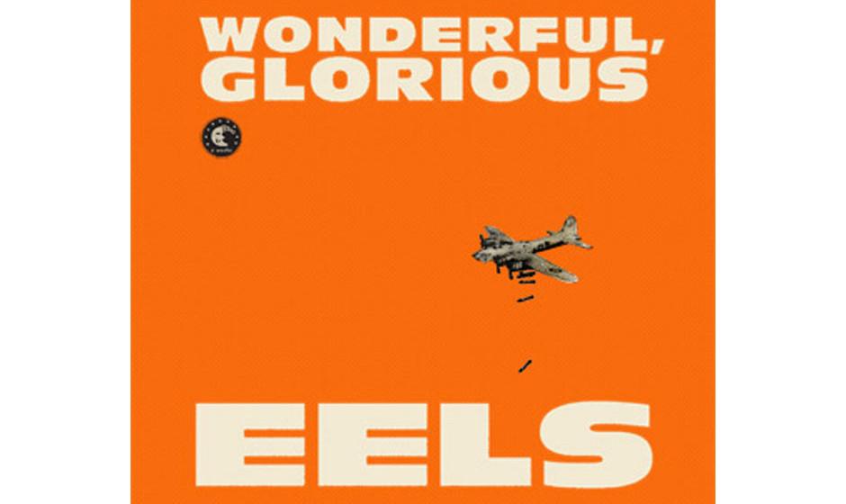 Eels'Wonderful, Glorious'