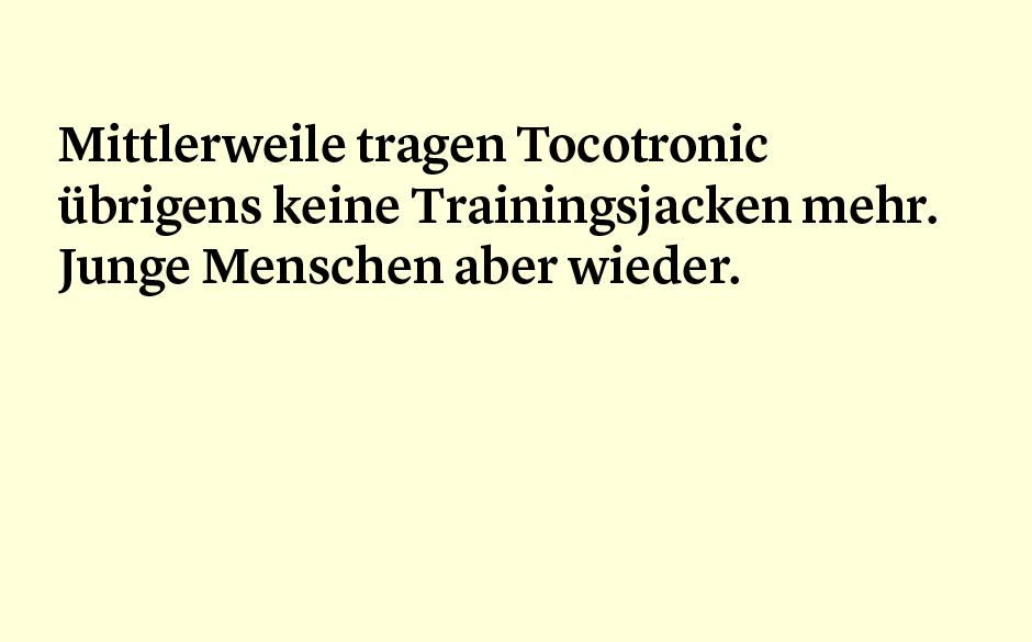 Faktum 5: Tocotronc und die Trainingsjacken