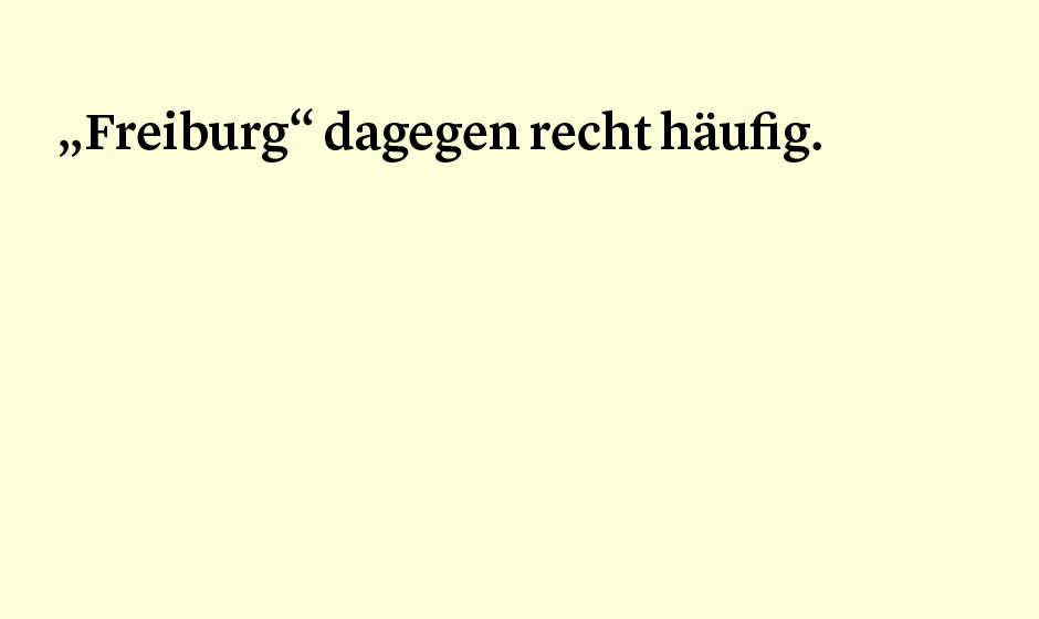 Faktum 15: Freiburg