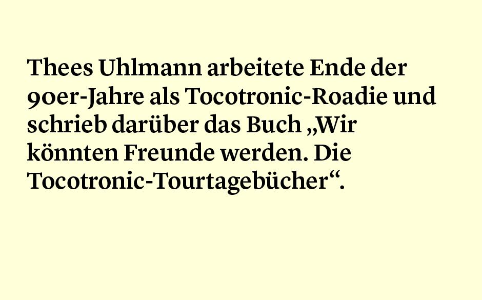Faktum 33: Thees Uhlmann als Roadie