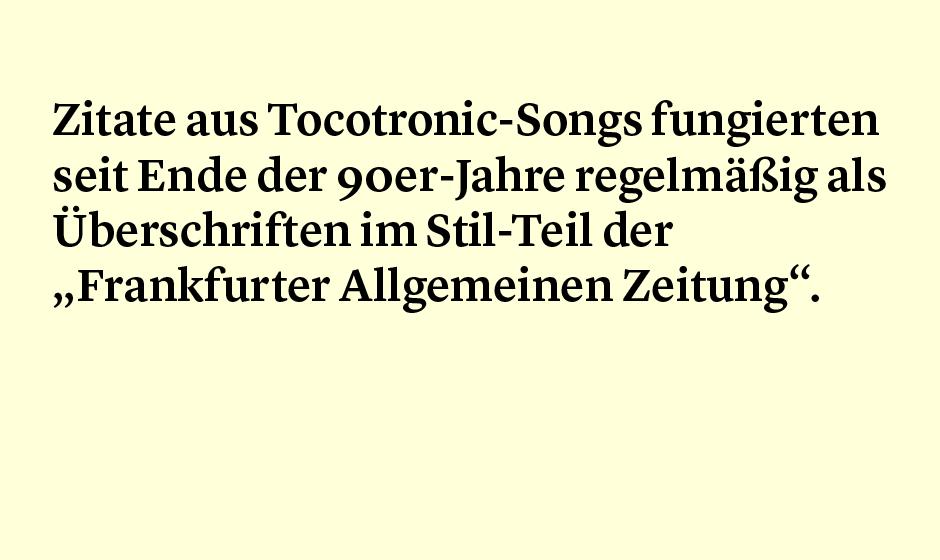 Faktum 51: Tocotronic und die Frankfurter Allgemeine