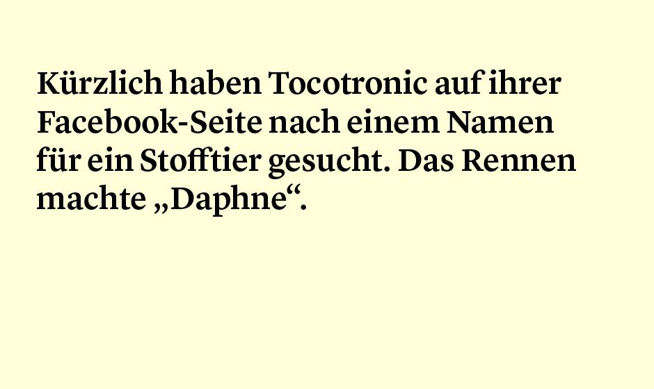 Faktum 53: Das Facebook-Stofftier von Tocotronic...