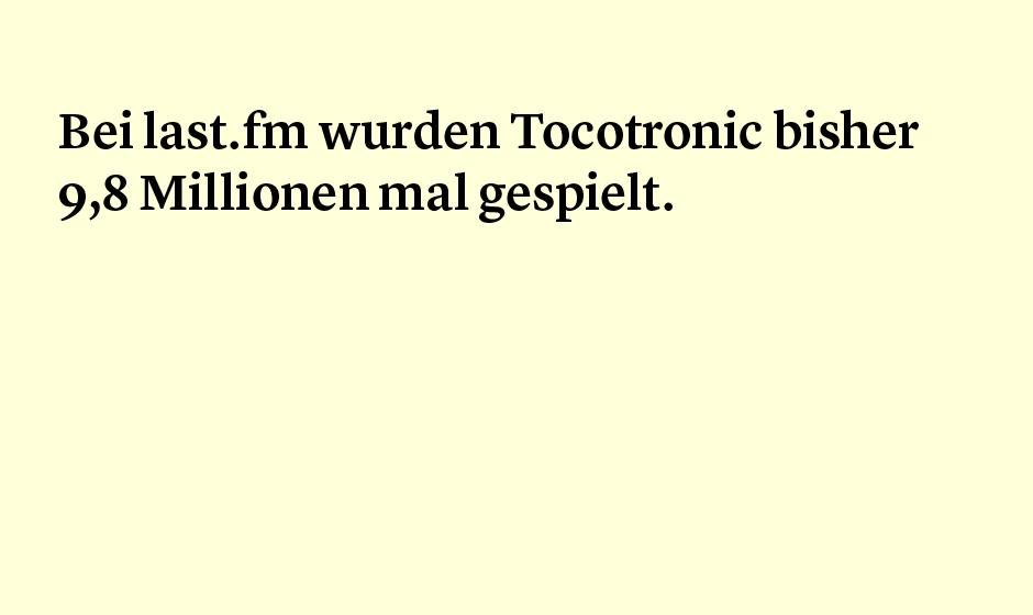 Faktum 64: Fast 10 Millionen Plays für Tocotronic