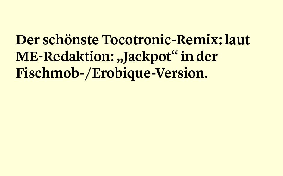 Faktum 80: Der schönste Tocotronic-Remix