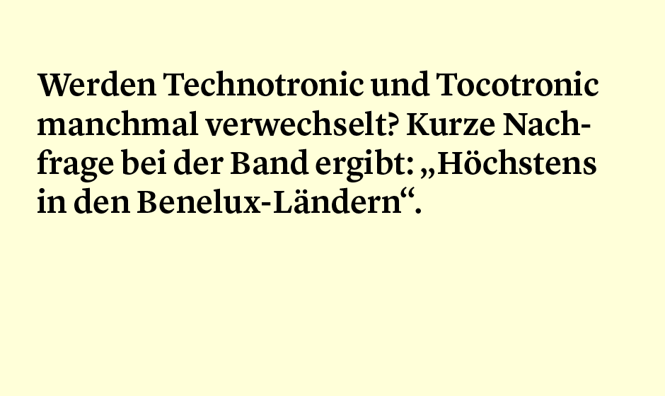 Faktum 88: Technotronic und Tocotronic