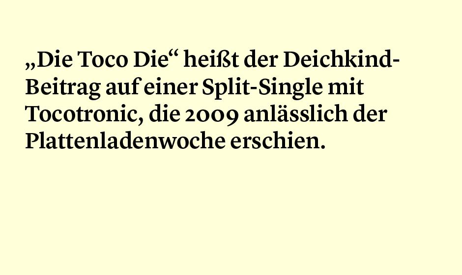 Faktum 94: 'Die Toco Die' von Deichkind