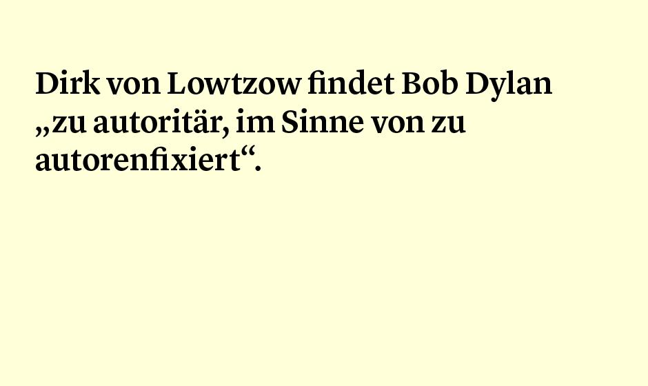 Faktum 95: Dirk von Lotzow über Bob Dylan