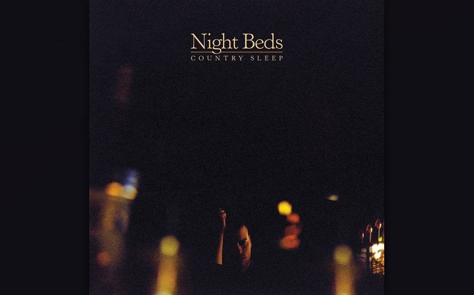 Night Beds - 'Country Sleep'		(Dead Oceans/Cargo)