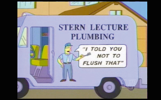 'Stern Lecture Plumbing - 'I told you not to flush that''