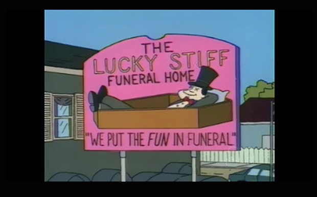 'We put the fun in funeral'