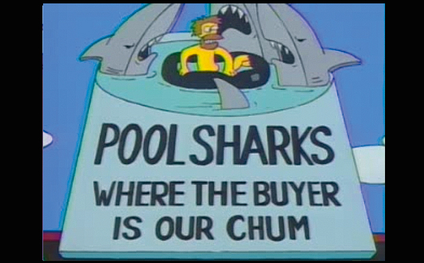 'Pool Sharks: Where The Buyer Is Our Chum'