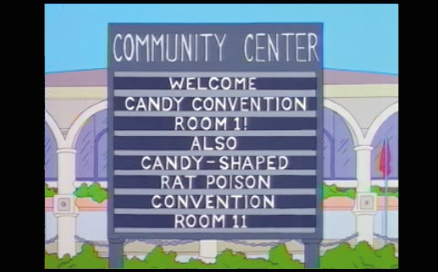 'Community Center: Welcome Candy Convention Room 1! Also Candy-Shaped Rat Poison Convention Room 1'