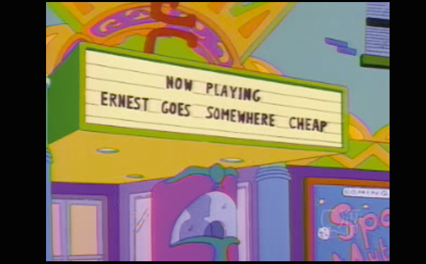 'Now playing: Earnest Goes Somewhere Cheap'