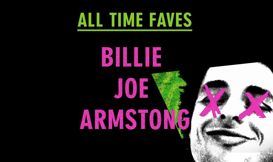 Die zehn All Time Faves von Billie Joe Armstrong (Green Day)