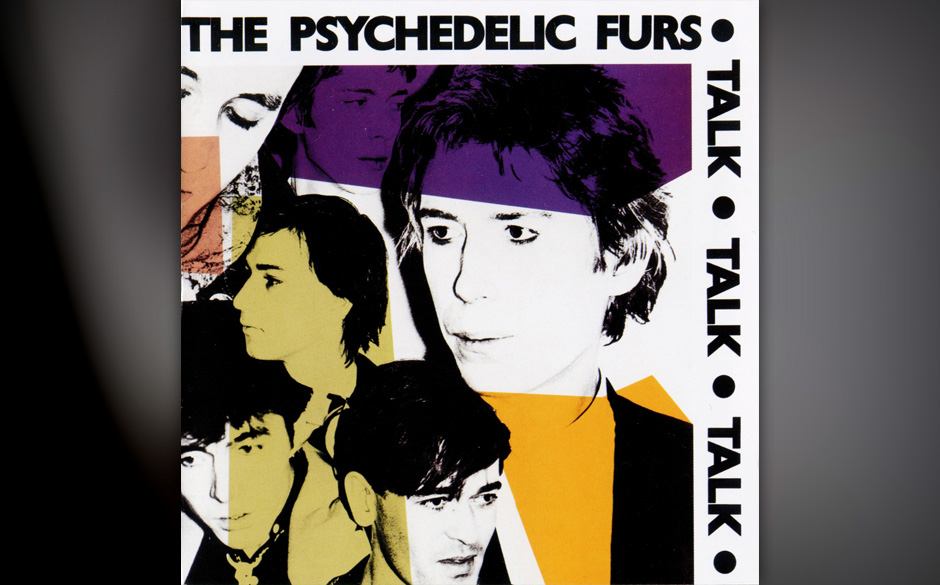 6. The Psychedelic Furs — TALK TALK TALK