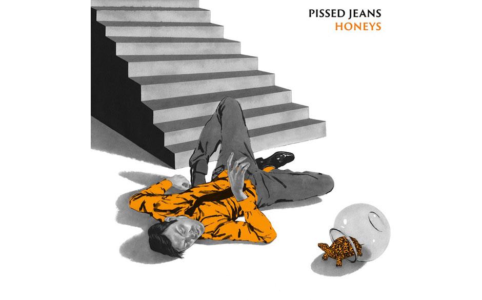 Pissed Jeans - HONEYS