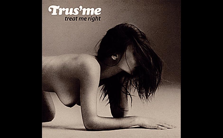 Trus'me - TREAT ME RIGHT