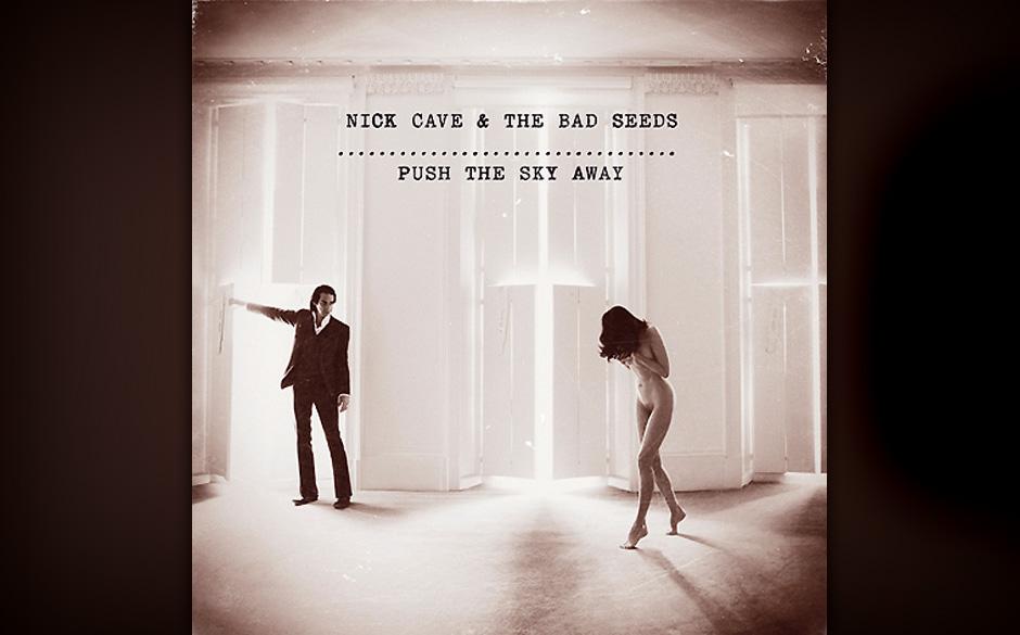 Platz 8: Nick Cave & The Bad Seeds - Push The Sky Away