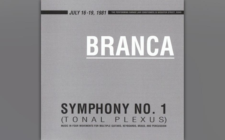 7. Glenn Branca - 'Symphony no. 1'