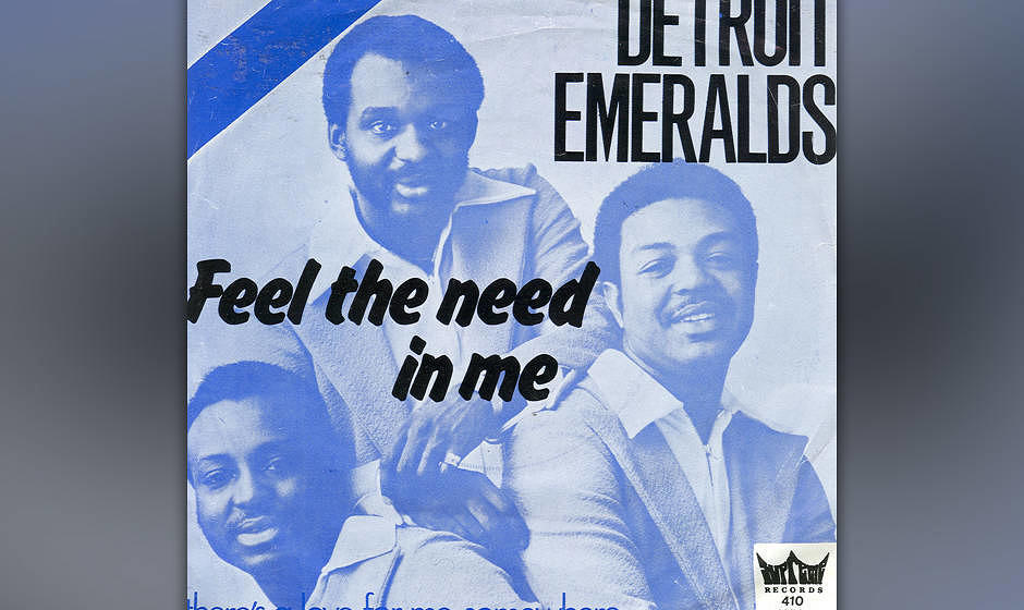Feel The Need In Me - Detroit Emeralds