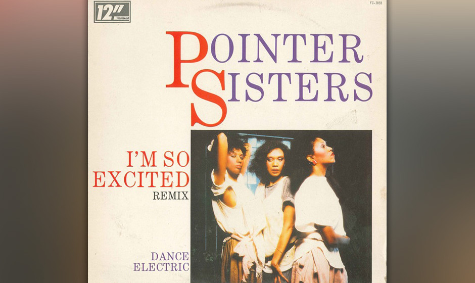 I'm So Excited- Pointer Sisters