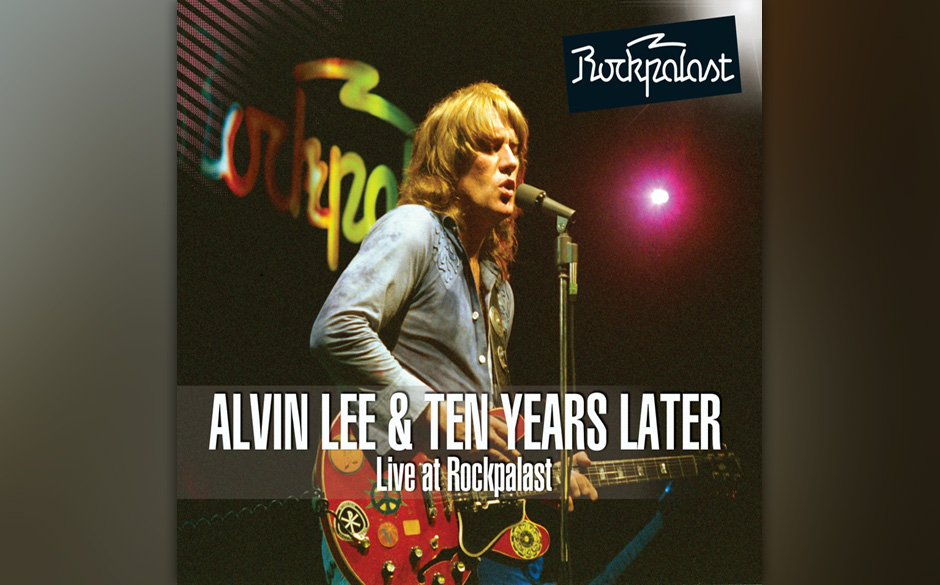 Alvin Lee & Ten Years Later - 'Live At Rockpalast'