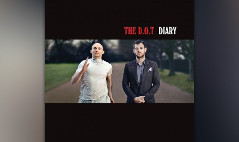 The D.O,T. - DIARY
