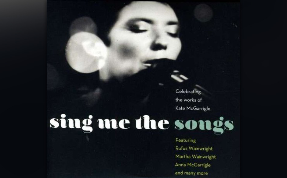 Various Artist - Sing Me the Songs, Celebrating Kate Mcgarrigle