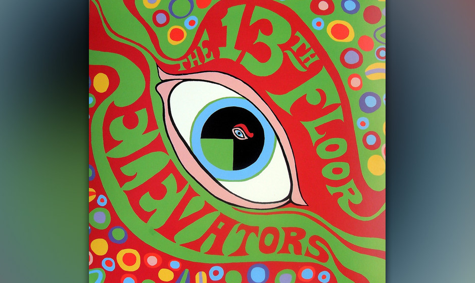 13. The 13th Floor Elevators - The Psychedelic Sounds of The 13th Floor Elevators (1966)