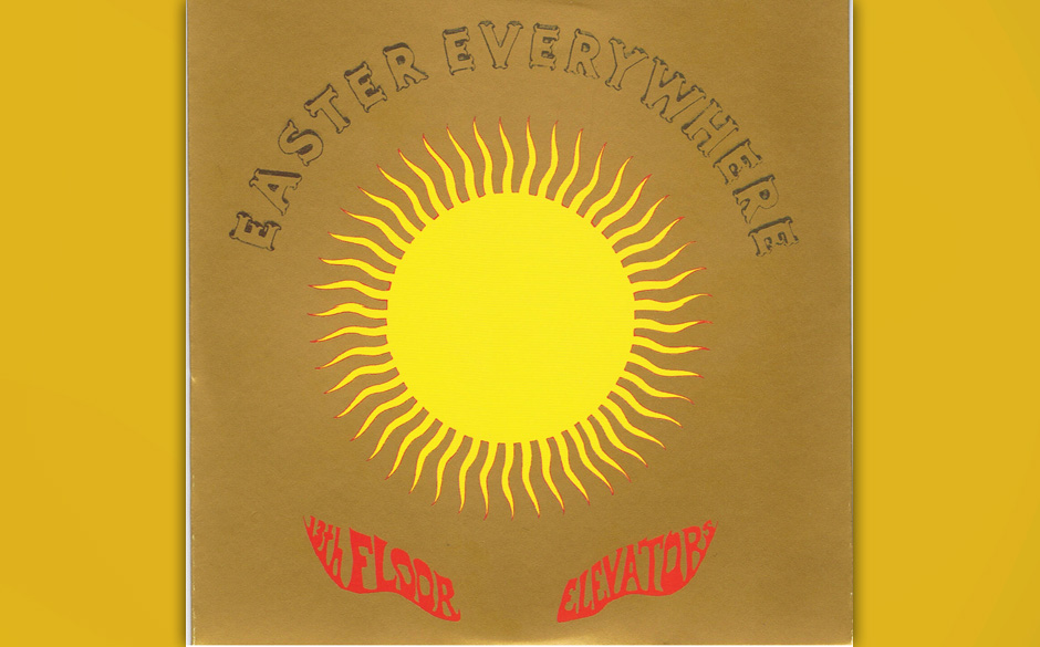 Von pink floyd bis mgmt die 30 besten psychedelic platten for 13th floor elevators easter everywhere