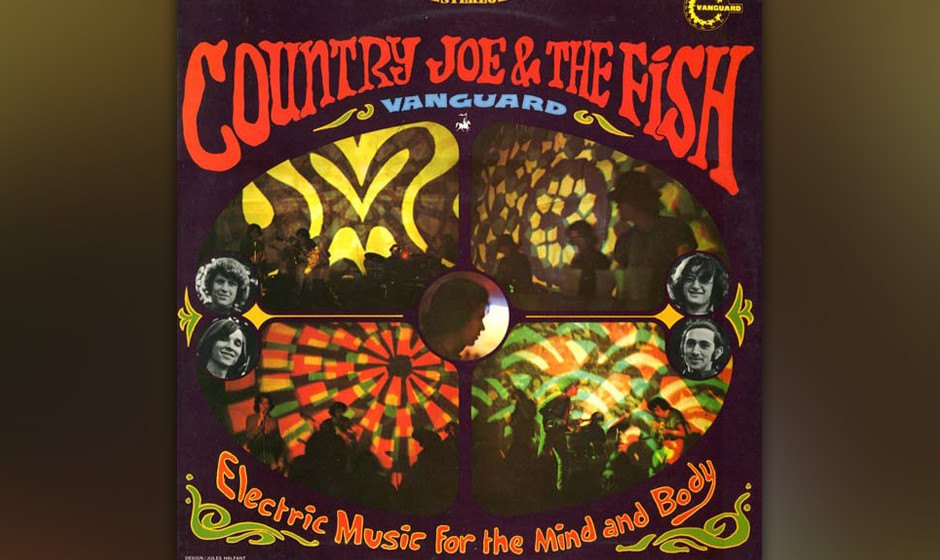 21. Country Joe & The Fish - Electric Music for the Mind and Body (1967)