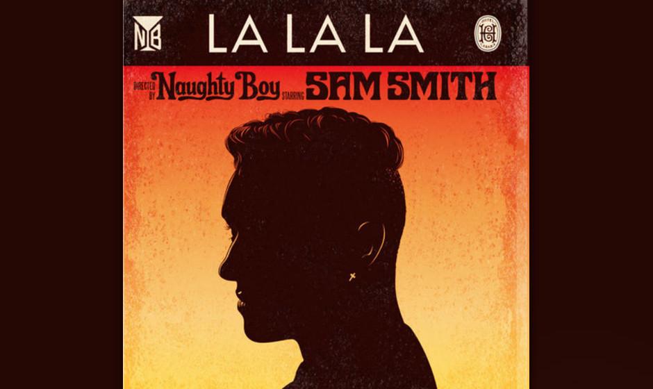 """Platz 6: Naughty Boy feat. Sam Smith – """"La La La"""""""
