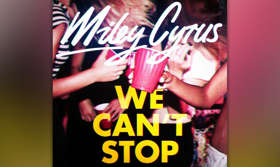"""Platz 16: Miley Cyrus – """"We Can't Stop"""""""