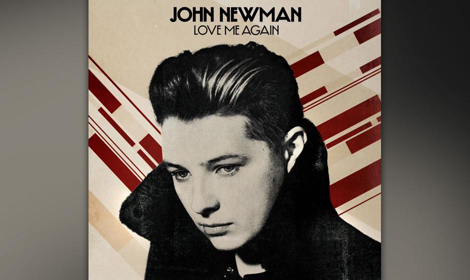 """Platz 14: John Newman – """"Love Me Again"""""""