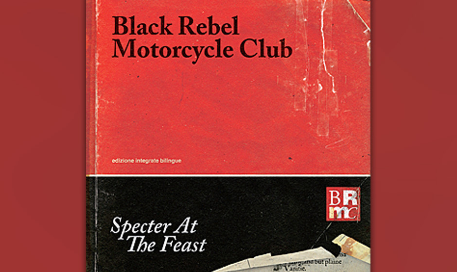 Platz 15: Black Rebel Motorcycle Club - SPECTER AT THE FEAST