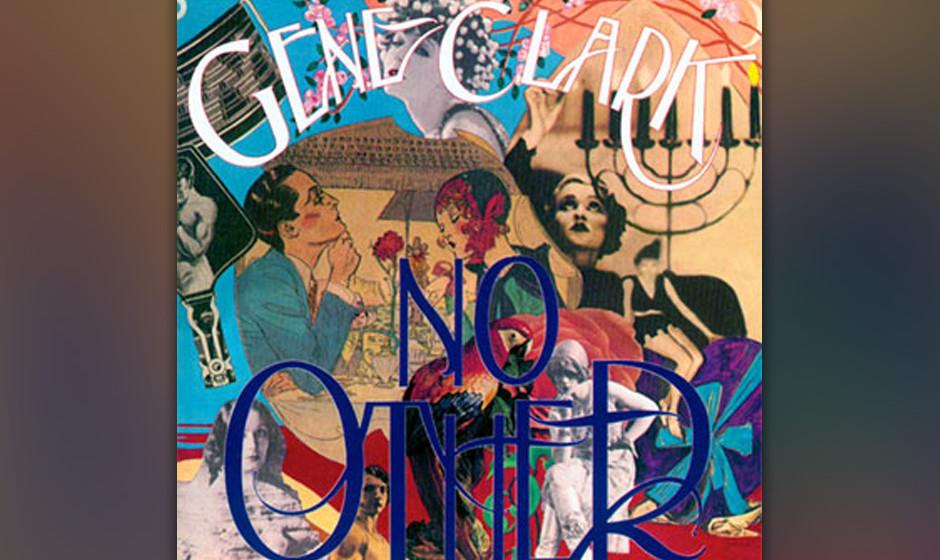NO OTHER, das Gene-Clark-Album aus dem Jahre 1974