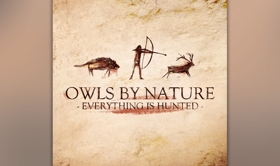 11. Owls By Nature – EVERYTHING IS HUNTED