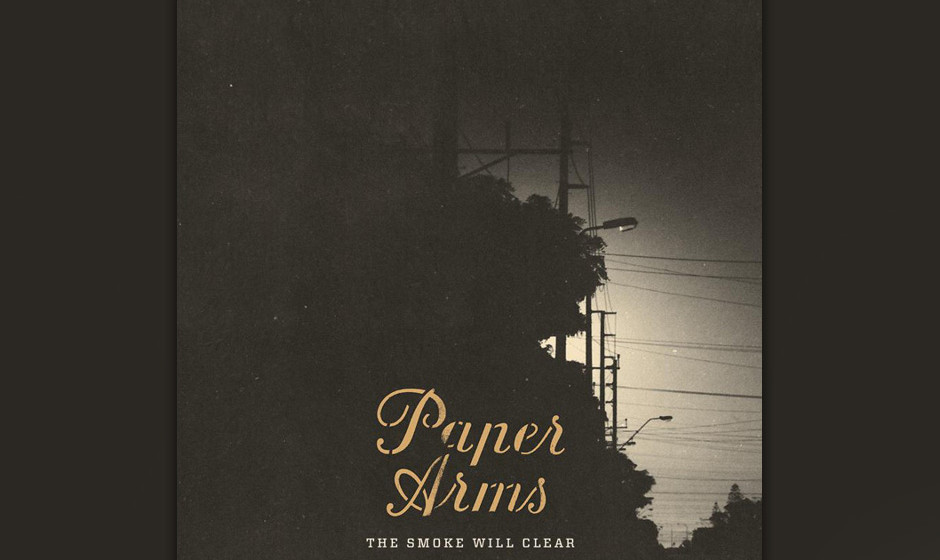18. Paper Arms – THE SMOKE WILL CLEAR