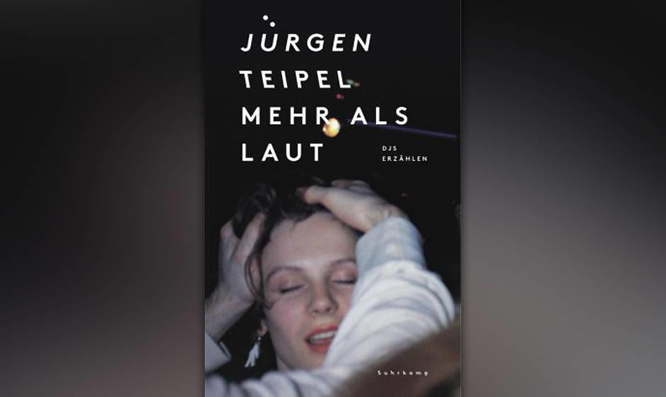 """'Mehr als laut' von Jürgen Teipel: """"Verschwende deine Jugend""""-Autor kehrt zurück zur O-Ton-Collage: diesmal mit DJs."""
