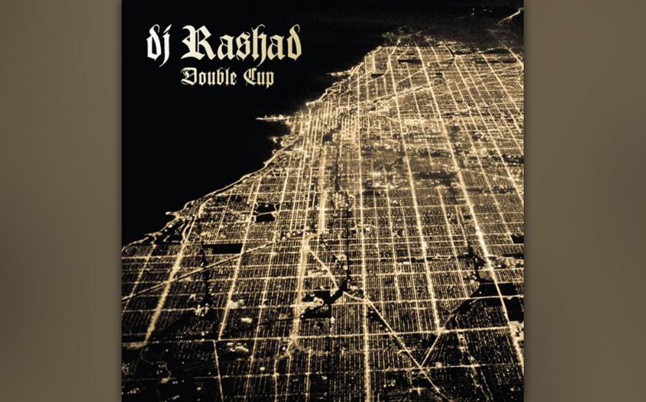 1. DJ Rashad – DOUBLE CUP