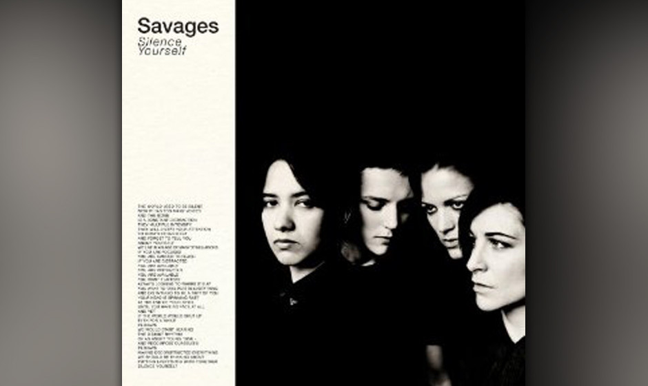 18. Savages - SILENCE YOURSELF