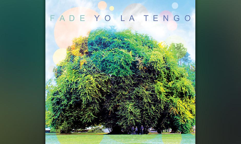 49. Yo La Tengo - FADE