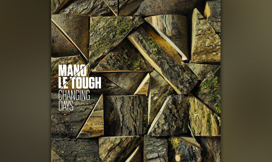 99. Mano Le Tough - CHANGING DAYS