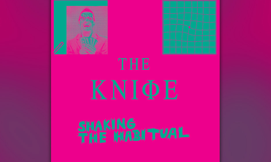 37. The Knife - SHAKING THE HABITUAL
