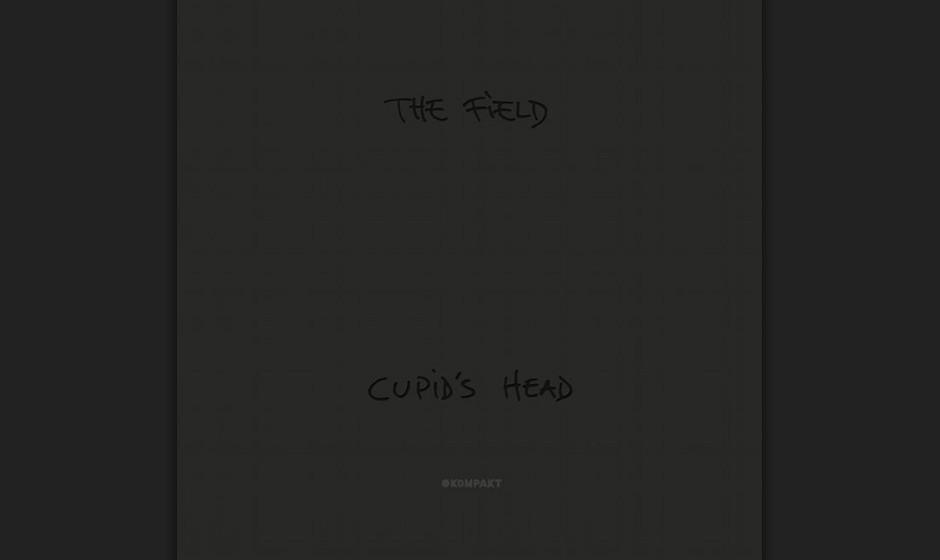 96. The Field - CUPID'S HEAD