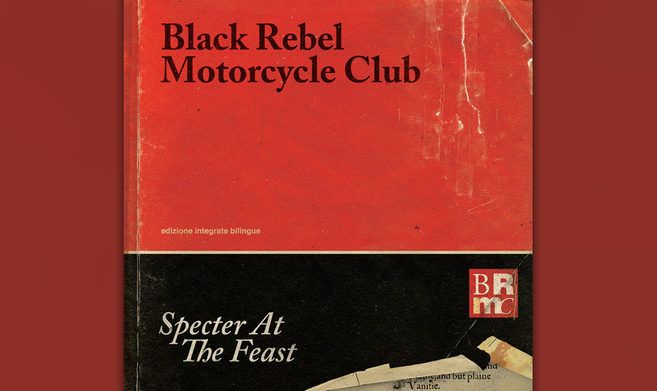 64. Black Rebel Motorcycle Club - SPECTER AT THE FEAST