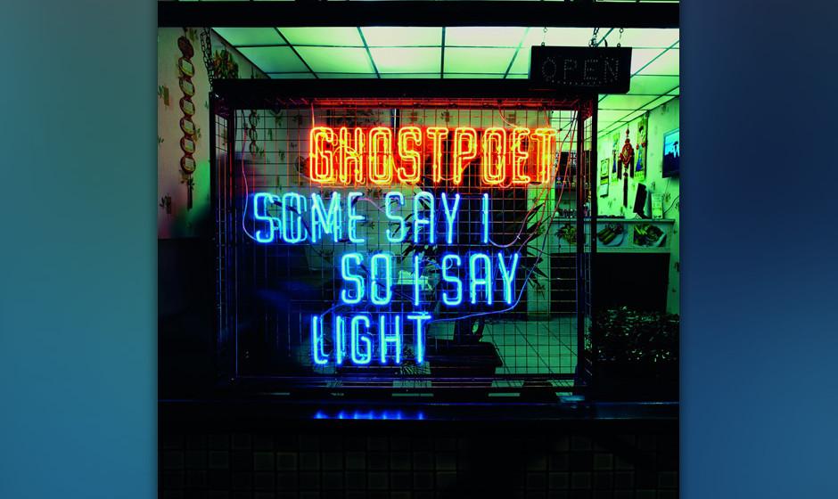 56. Ghostpoet- SOME SAY I SO I SAY LIGHT