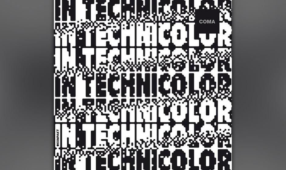 92. Coma - IN TECHNICOLOR