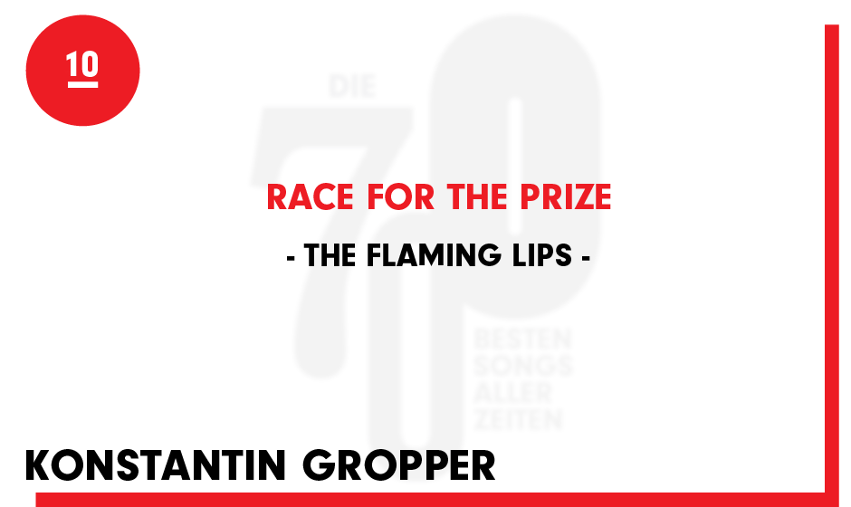 10. The Flaming Lips - 'Race For The Prize'