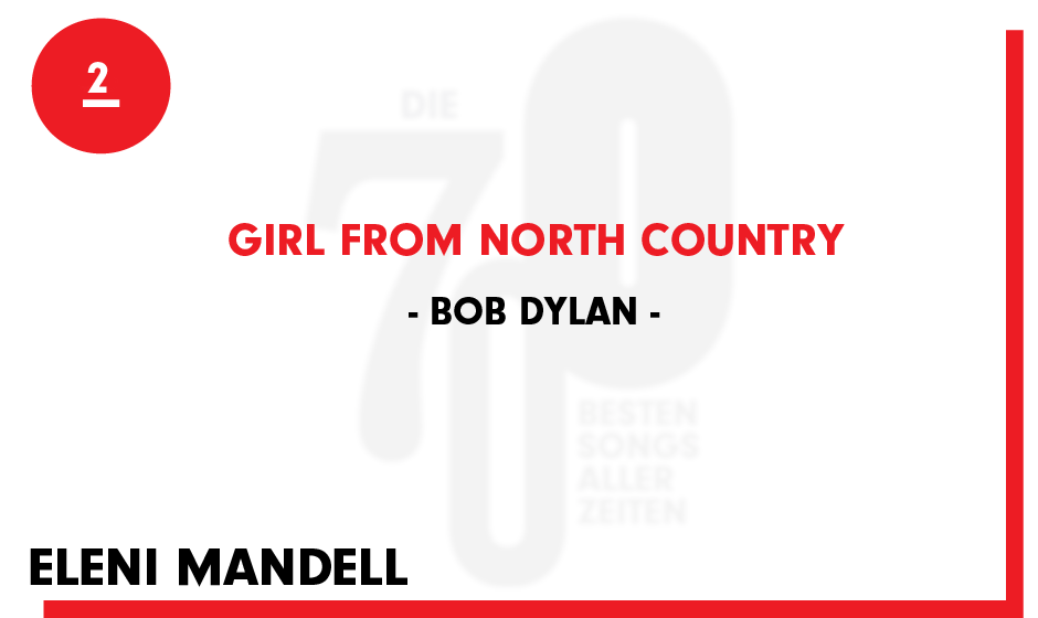 2. Bob Dylan - 'Girl From North Country'